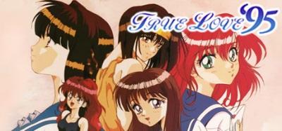 「True Love '95」成人遊戲,回味熟悉的低清無碼純愛物語!