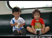 2012-08-18 寶貝們坐火車:DSC_822720120818火車92.jpg